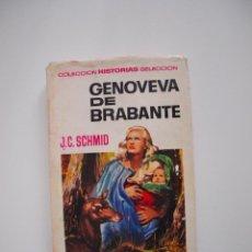 Tebeos: GENOVEVA DE BRABANTE- J.C. SCHMID- HISTORIAS SELECCIÓN HISTORIA Y BIOGRAFÍA 6 -BRUGUERA 1ª ED. 1965. Lote 233913125