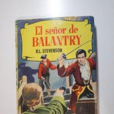 Tebeos: EL SEÑOR DE BALANTRY - R. L. ETEVENSON - COLECCIÓN HISTORIAS Nº 87 - BRUGUERA 1ª ED. 1959 - BE. Lote 233925510
