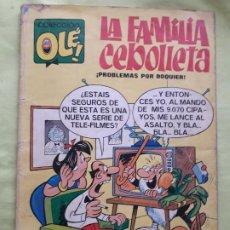Tebeos: COMIC 'OLÉ' LA FAMILIA CEBOLLETA Nº 4 QUINTA EDICIÓN DE EDITORIAL BRUGUERA. Lote 234505450