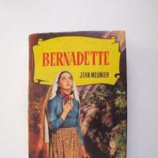 Tebeos: BERNADETTE - JEAN MEUNIER - COLECCIÓN HISTORIAS Nº 13 - BRUGUERA 4ª ED. 1959. Lote 234726040