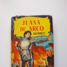 Tebeos: JUANA DE ARCO - ALDO BRUNETTI - COLECCIÓN HISTORIAS Nº 1 - BRUGUERA 2ª ED. 1957. Lote 234747260