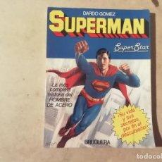 Tebeos: SUPERMAN : VIDA Y SECRETOS AL DESCUBIERTO - DARDO GÓMEZ - 1ª ED. 1979 - BRUGUERA -(L). Lote 235081265