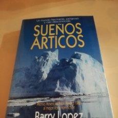 Tebeos: SUEÑOS ARTICOS. BARRY LOPEZ. EDITORIAL PLANETA. 1986.. Lote 235278695
