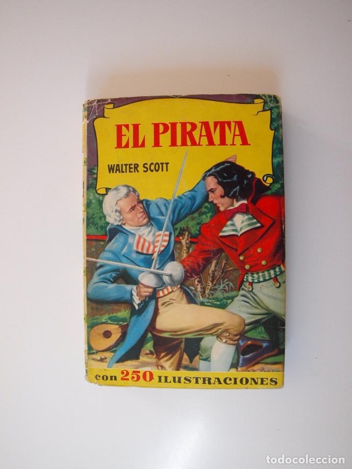 EL PIRATA - WALTER SCOTT - COLECCIÓN HISTORIAS Nº 74 - BRUGUERA 1ª ED. 1958 (Tebeos y Comics - Bruguera - Historias Selección)