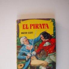 Tebeos: EL PIRATA - WALTER SCOTT - COLECCIÓN HISTORIAS Nº 74 - BRUGUERA 1ª ED. 1958. Lote 235324910