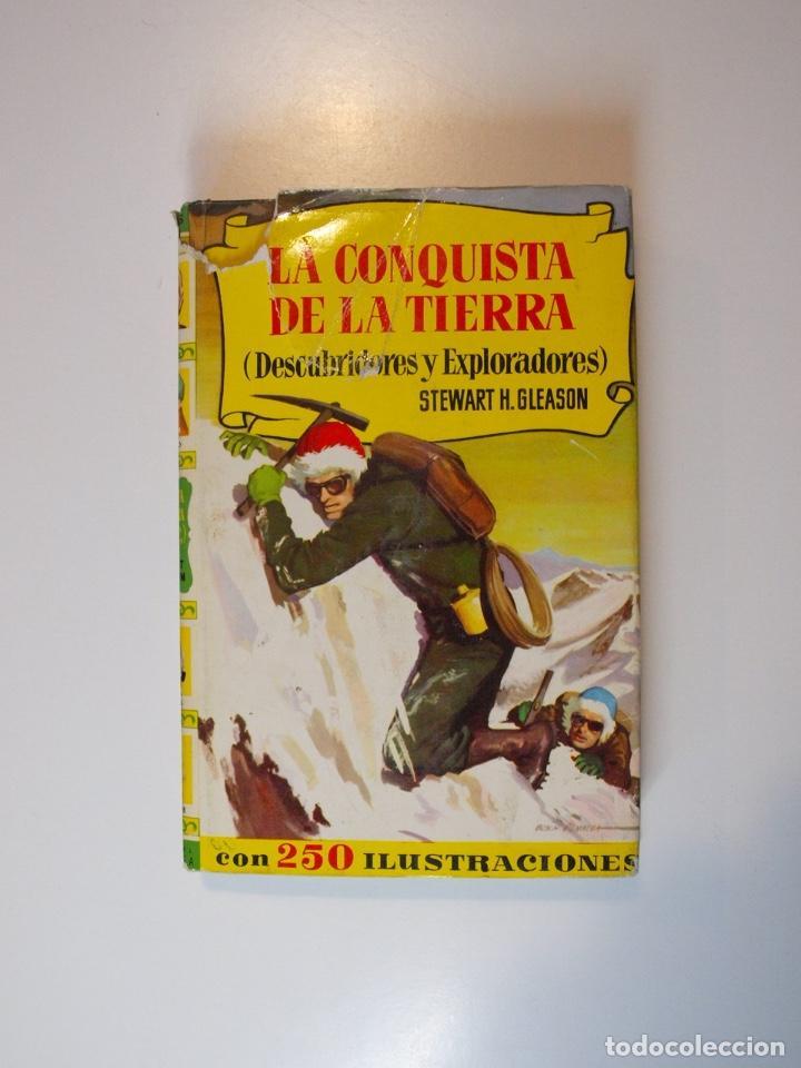 LA CONQUISTA DE LA TIERRA - STEWART H. GLEASON - COLECCIÓN HISTORIAS Nº 59 - BRUGUERA 2ª ED. 1960 (Tebeos y Comics - Bruguera - Historias Selección)