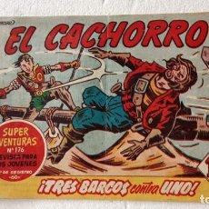 Tebeos: EL CACHORRO ORIGINAL Nº 203 - EDI. BRUGUERA 1951 - POR JUAN GARCÍA IRANZO. Lote 235381050