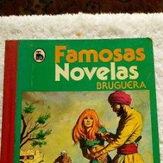 Tebeos: FAMOSAS NOVELAS . EDITORIAL BRUGUERA.. Lote 235735245