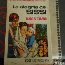 Tebeos: LA ALEGRIA DE SISSI. Lote 235908520