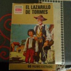 Tebeos: EL LAZARILLO DE TORMES. Lote 235925855