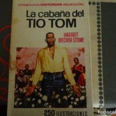 Tebeos: LA CABAÑA DEL TIO TOM. Lote 235926235