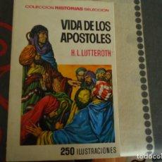 Tebeos: LA VIDA DE LOS APOSTOLES. Lote 235926950