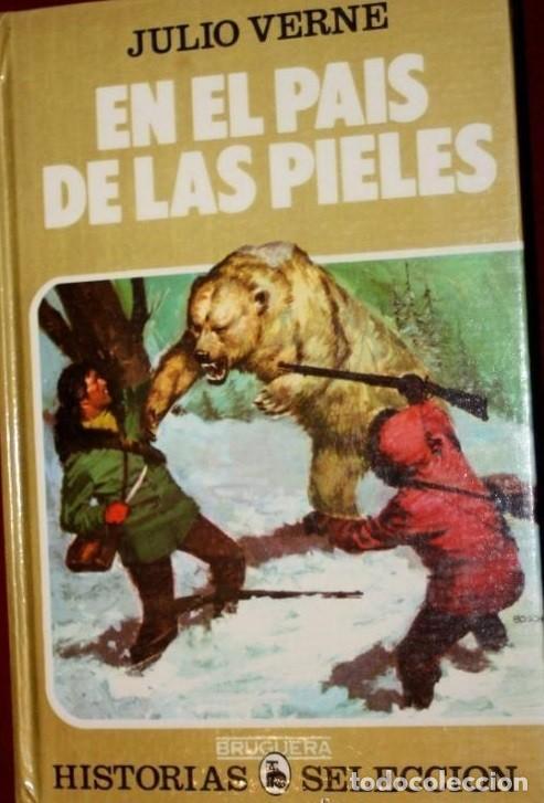 LIBRO COLECCION HISTORIAS SELECCION: SERIE JULIO VERNE , TOMO 17:EN EL PAIS DE LAS PIELES. BRUGUERA (Tebeos y Comics - Bruguera - Historias Selección)