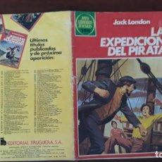 Tebeos: JOYAS LITERARIAS JUVENILES BRUGUERA Nº 251 LA EXPEDICIÓN DEL PIRATA 1ª EDICIÓN 1981. Lote 236781955