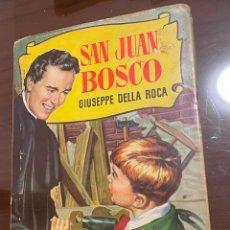 Tebeos: SAN JUAN BOSCO GIUSEPPE DELLA ROCA BRUGUERA. Lote 236892580
