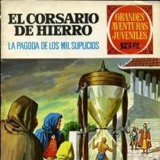 Tebeos: EL CORSARIO DE HIERRO-GRANDES AVENTURAS JUVENILES- Nº 17 -LA PAGODA DE..-1972-BUENO-DIFÍCIL-LEA-4279. Lote 237109570