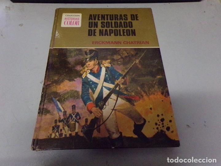 AVENTURAS DE UN SOLDADO DE NAPOLEON. ERCKMANN CHATRIAN. COLECCION HISTORIAS COLOR Nº 7 (Tebeos y Comics - Bruguera - Otros)