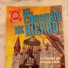 Tebeos: EL CORSARIO DE HIERRO Nº 6 EL TESORO DE MARCO POLO . JOYAS LITERARIAS SERIE ROJA . BRUGUERA 1977 .. Lote 237467465