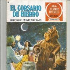 Tebeos: EL CORSARIO DE HIERRO JOYAS LITERARIAS JUVENILES SERIE ROJA Nº 15 EDITORIAL BRUGUERA. Lote 237809760