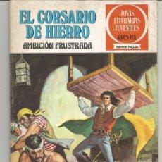 Tebeos: EL CORSARIO DE HIERRO JOYAS LITERARIAS JUVENILES SERIE ROJA Nº 12 EDITORIAL BRUGUERA. Lote 237810405