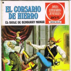Tebeos: EL CORSARIO DE HIERRO EL BAILE DE BENBURRY MANOR. JOYAS LITERARIAS JUVENILES SERIE ROJA Nº 25. Lote 237854080