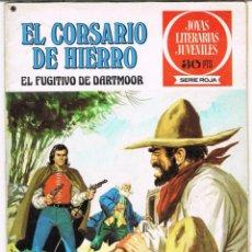 Tebeos: EL CORSARIO DE HIERRO EL FUGITIVO DE DARTMOOR. JOYAS LITERARIAS JUVENILES SERIE ROJA Nº 26. Lote 237854205