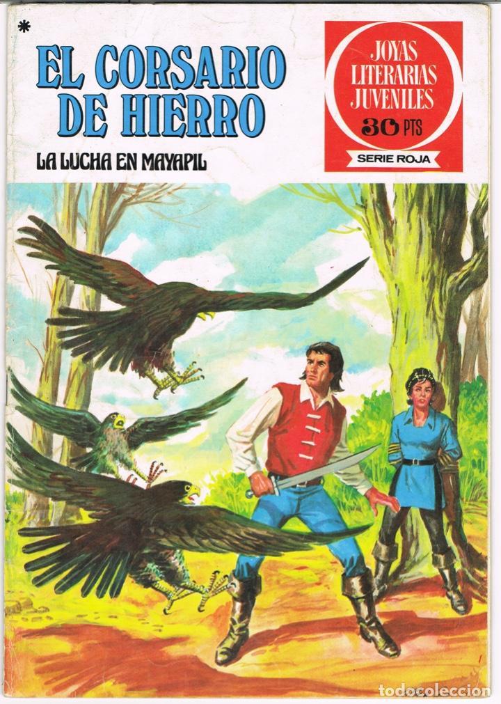 EL CORSARIO DE HIERRO LA LUCHA EN MAYAPIL. JOYAS LITERARIAS JUVENILES SERIE ROJA Nº 38 (Tebeos y Comics - Bruguera - Corsario de Hierro)