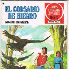 Tebeos: EL CORSARIO DE HIERRO LA LUCHA EN MAYAPIL. JOYAS LITERARIAS JUVENILES SERIE ROJA Nº 38. Lote 237854410