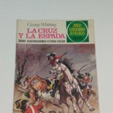 Tebeos: JOYAS LITERARIAS JUVENILES - GEORGE WHITTING - LA CRUZ Y LA ESPADA - Nº 35 - 1975. Lote 238106760