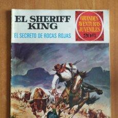 Tebeos: EL SHERIFF KING. EL SECRETO DE ROCAS ROJAS. GRANDES AVENTURAS JUVENILES. EDITORIAL BRUGUERA.. Lote 238268040