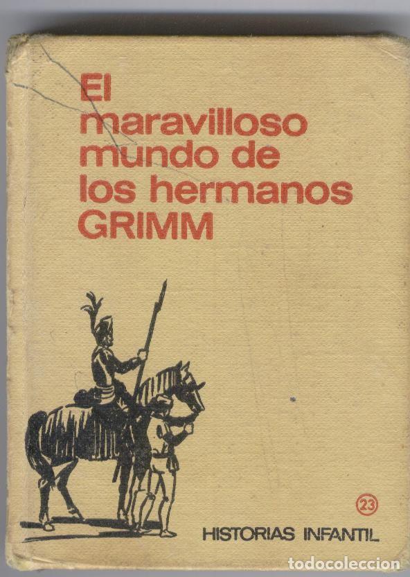HISTORIAS INFANTIL BRUGUERA. EL MARAVILLOSO MUNDO DE LOS HERMANOS GRIMM (Tebeos y Comics - Bruguera - Historias Selección)