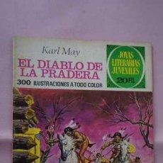 Tebeos: 1 EDICION JOYAS LITERARIAS JUVENILES NUMERO 139 EL DIABLO DE LA PRADERA. Lote 238831025