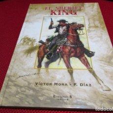 Tebeos: EL SHERIFF KING -VÍCTOR MORA Y F. DÍAZ, VOLUMEN1. Lote 239469570