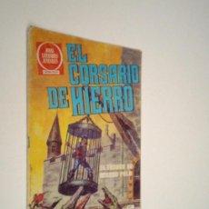 Tebeos: EL CORSARIO DE HIERRO - SERIE ROJA - NUMERO 6 - EDITORIAL BRUGUERA - GORBAUD. Lote 239670885