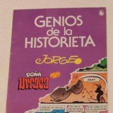 Tebeos: GENIOS DE LA HISTORIETA Nº 4 - JORGE- DOÑA URRACA- BRUGUERA - AÑO 1985. Lote 239895650