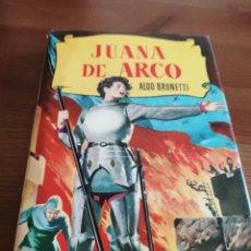 Tebeos: JUANA DE ARCO - ALDO BRUNETTI - COLECCION HISTORIAS - 4ª EDICION - SEPTIEMBRE 1959. Lote 240007335