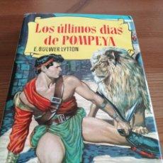 Tebeos: BRUGUERA. COLECCIÓN HISTORIAS. LOS ÚLTIMOS DE POMPEYA. E BULWER LYTTON. Lote 240007755