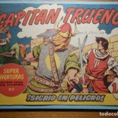 Tebeos: COMIC - EL CAPITAN TRUENO NÚMERO, Nº 67 - ¡ SIGRID EN PELIGRO !, BRUGUERA 1958, ORIGINAL. Lote 241379515