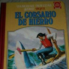 Tebeos: EL CORSARIO DE HIERRO FAMOSAS NOVELAS SERIE ROJA VOLUMEN 4. BRUGUERA. Lote 242397830