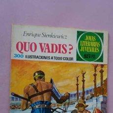 Tebeos: 1 EDICION JOYAS LITERARIAS JUVENILES NUMERO 14 QUO VADIS. Lote 243058260