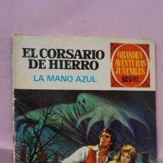 Tebeos: 1 EDICION JOYAS LITERARIAS JUVENILES NUMERO 1 EL CORSARIO DE HIERRO LA MANO AZUL. Lote 243067310