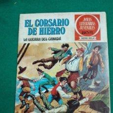 Tebeos: EL CORSARIO DE HIERRO Nº 29. LA GUERRA DEL CAN. JOYAS LITERARIAS JUVENILES SERIE ROJA. BRUGUERA 1978. Lote 243536615