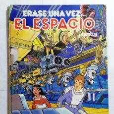 Tebeos: ERASE UNA VEZ. EL ESPACIO, TOMO II, EDITORIAL BRUGUERA. Lote 243600195