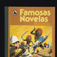 Tebeos: FAMOSAS NOVELAS - 3 - EDITORIAL BRUGUERA 1986 / 3ª EDICION. Lote 243653615