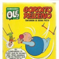 Tebeos: COLECCIÓN OLÉ 24: GORDITO RELLENO, 1971, BRUGUERA, PRIMERA EDICIÓN, MUY BUEN ESTADO. Lote 243817125