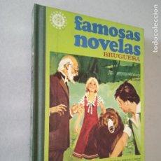 Tebeos: FAMOSAS NOVELAS. VOLUMEN XI. BRUGUERA, 1978. 1ª ED. TAPA DURA.. Lote 243879500