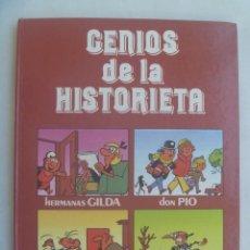 Tebeos: GENIOS DE LA HISTORIETA : HERMANAS GILDA, TRIBULETE, DON PIO Y DOÑA URRACA. DE BRUGUERA 1986. Lote 243896500