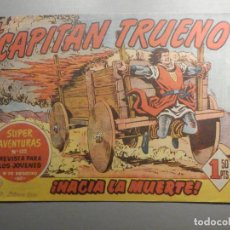 Tebeos: COMIC - EL CAPITAN TRUENO NÚMERO, Nº 125 - ¡HACIA LA MUERTE ! - BRUGUERA 23-2-1959, ORIGINAL. Lote 244406020