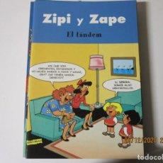 Tebeos: ZIPI Y ZAPE EL TANDEM EDICIONES B. Lote 244443635