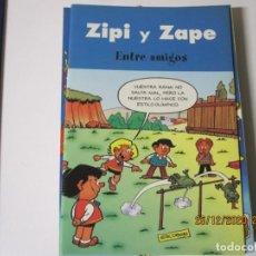 Tebeos: ZIPI Y ZAPE ENTRE AMIGOS EDICIONES B. Lote 244443855